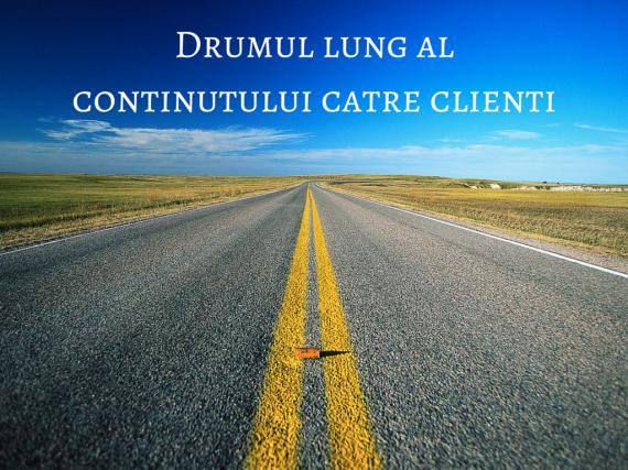 5 Pasi In Drumul Continutului Catre Client