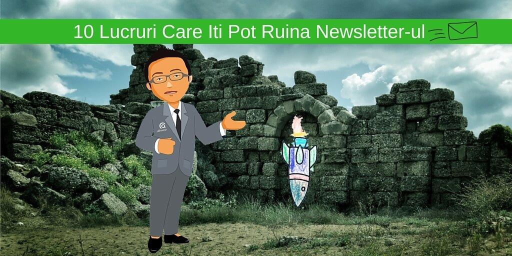 10 Lucruri Care Iti Pot Ruina Newsletter-ul