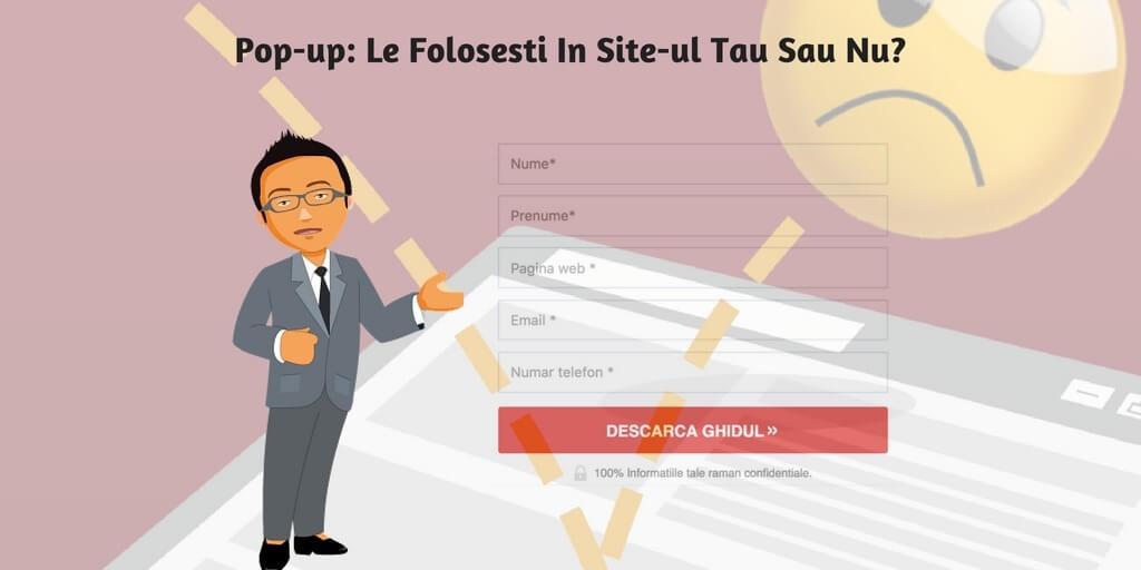Pop-up: Le Folosesti In Site-ul Tau Sau Nu?