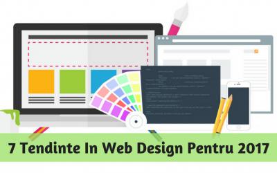 7 Tendinte In Web Design Pentru 2017