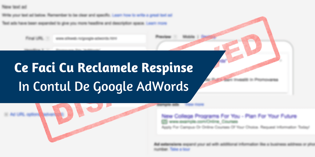 Ce Faci Cu Reclamele Respinse In Contul De Google AdWords