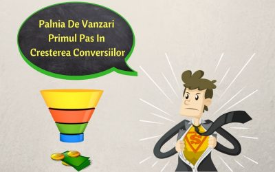 Palnia De Vanzari – Primul Pas In Cresterea Conversiilor