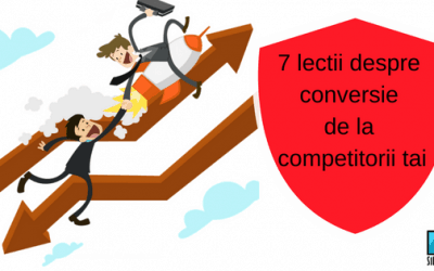 7 Lectii Despre Conversie de la Competitorii Tai