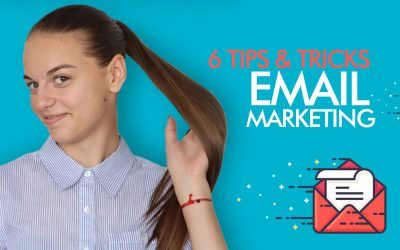 6 Tips & Tricks In Email Marketing