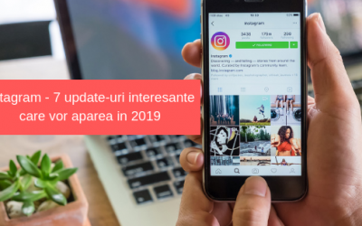 Instagram – 7 update-uri interesante care vor aparea in 2019